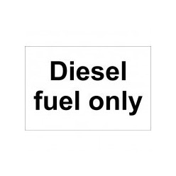 Diesel Fuel Only Sign 300x200mm