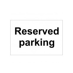 Reserved Parking Sign 300 x 200mm