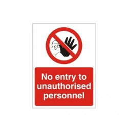 No Entry To Unauthorized Personnel Sign