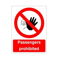 Passengers Prohibited Sign