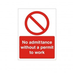 No Admittance Without  A Permit To Work Sign