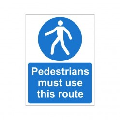 Pedestrians Must Use This Route Non Slip Floor Sign