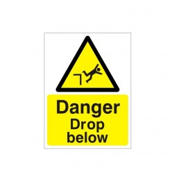Danger Drop Below Warning Sign