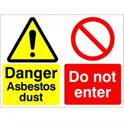 Danger Asbestos Dust Do Not Enter Sign