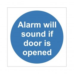 Alarm Will Sound If Door Is...