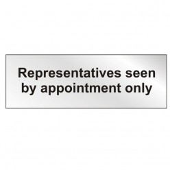 Prestige Representatives Seen By Appointment Only Sign