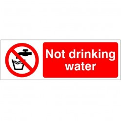 Not Drinking Water Hygeine Sign - 300mm x 100mm
