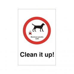 Clean It Up Maximum Penalty £200 Sign