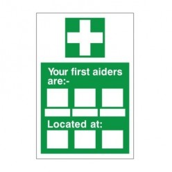 Your First Aiders Are Sign - 450mm x 600mm