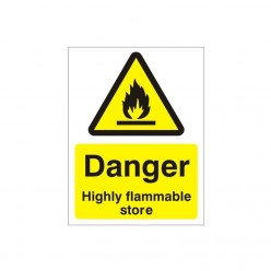 Danger Highly Flammable Store Sign  - 150mm x 200m
