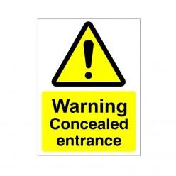 Warning Concealed Entrance...