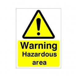 Warning Hazardous Area Sign
