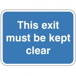 This Exit Must Be Kept...