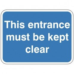 This Entrance Must Be Kept...