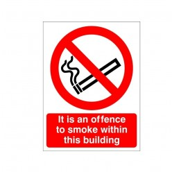 It Is An Offence To Smoke Within This Building Sign
