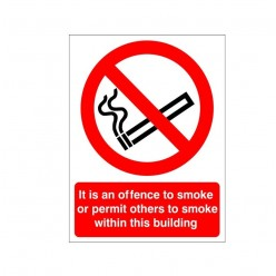 It Is An Offence To Smoke Or Permit Others To Smoke In This Building Sign