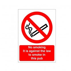 No Smoking It Is Against The Law To Smoke In This Pub Sign
