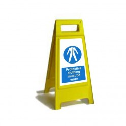 Protective Clothing Must Be Worn Free Standing Sign