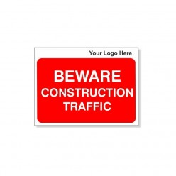Beware Construction Traffic With Your Logo Site Traffic Sign 600X450mm