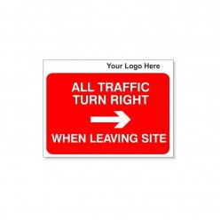 All Traffic Turn Right When Leaving Site Site Traffic Sign With Your Logo 600X450mm