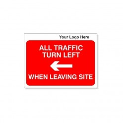 All Traffic Turn Left When Leaving Site Traffic Sign With Your Logo 600X450mm