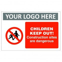 Children Keep Out Custom Logo Construction Sign
