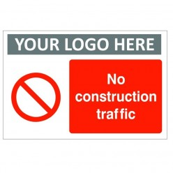 No Construction Traffic Custom Logo Sign