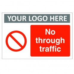 No Through Traffic Custom Logo Sign