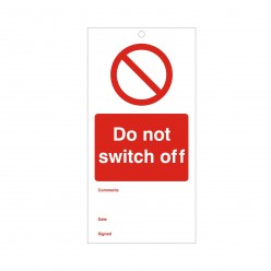 Do Not Switch Off Maintenance Tag