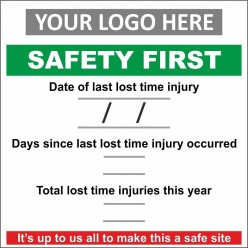 Safety first sign 1000x1000mm with or without your logo