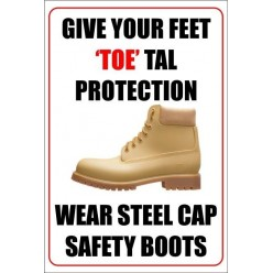 Give your feet 'toe'tal protection poster 400x600mm