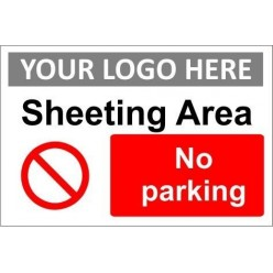 Sheeting area no parking sign with or without your logo