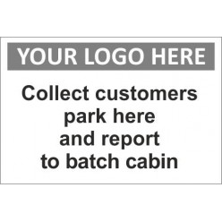 Collect customers park here sign with or without your logo