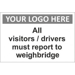 report to weighbridge sign with or without your logo