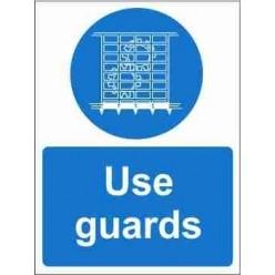 Use Guards Mandatory Sign