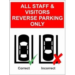 All Staff And Visitors Reverse Parking Only Parking Only