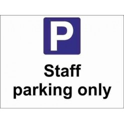 Staff Parking Only Parking Sign