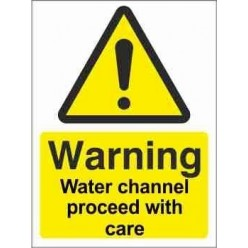 Water Channel Proceed With Care Warning Sign