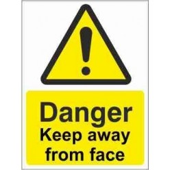 Keep Away From Face Warning Sign