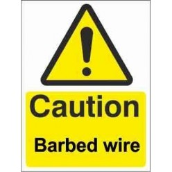 Caution Barbed Wire Warning Sign