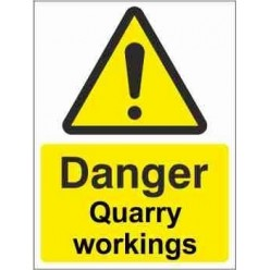 Danger Quarry Workings Warning Sign