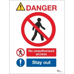 Danger No Unauthorised Access - Stay Out Sign