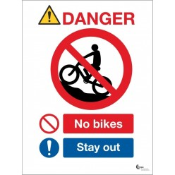 Danger No Bikes - Stay Out Sign