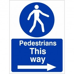 Pedestrians This Way Arrow...