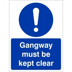 Gangway Must be Kept Clear...