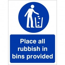 Please Place All Rubbish In...