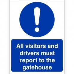 All Visitors Must Report To...