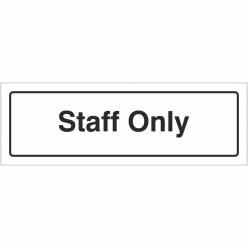 Staff Only Door Sign 300mm...