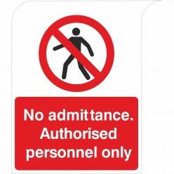 No Admittance. Authorised...